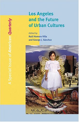 Los Angeles and the Future of Urban Cultures   2005 edition cover