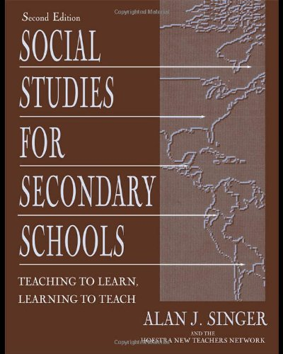 Social Studies for Secondary Schools Teaching to Learn, Learning to Teach 2nd 2003 (Revised) edition cover