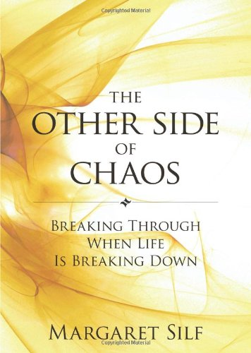 Other Side of Chaos Breaking Through When Life Is Breaking Down  2011 edition cover