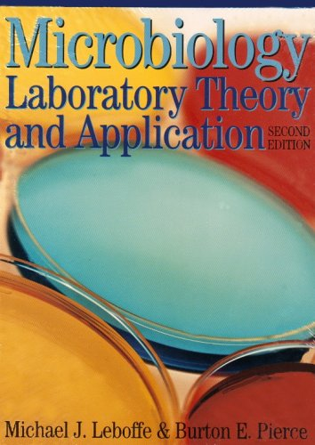 Microbiology Laboratory Theory and Application 3rd 2006 edition cover