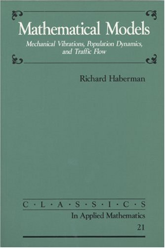 Mathematical Models Mechanical Vibrations, Population Dynamics, and Traffic Flow  1998 edition cover