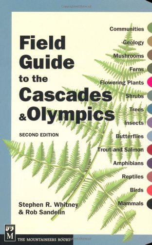 Field Guide to the Cascades and Olympics  2nd 2004 edition cover