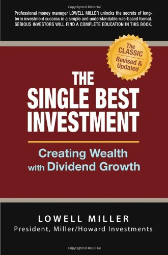 Single Best Investment Creating Wealth with Dividend Growth 2nd 2006 (Revised) 9780965175081 Front Cover