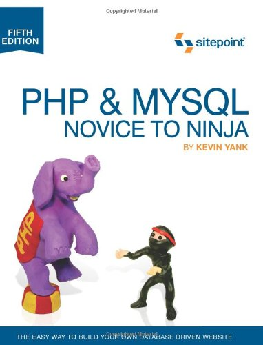 PHP and MySQL - Novice to Ninja  5th 2012 edition cover