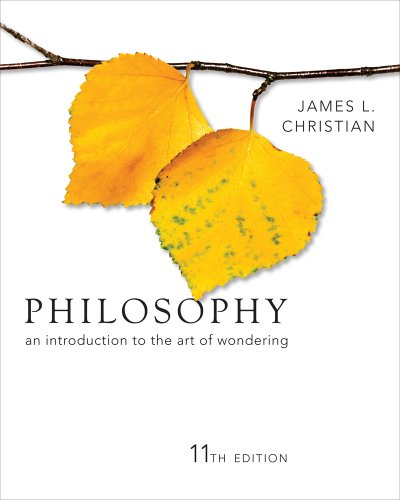 Philosophy An Introduction to the Art of Wondering 11th 2012 (Revised) 9781111298081 Front Cover