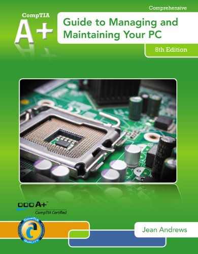 A+ Guide to Managing and Maintaining Your PC  8th 2014 9781133135081 Front Cover