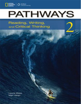 Pathways Reading, Writing, and Critical Thinking  2013 edition cover