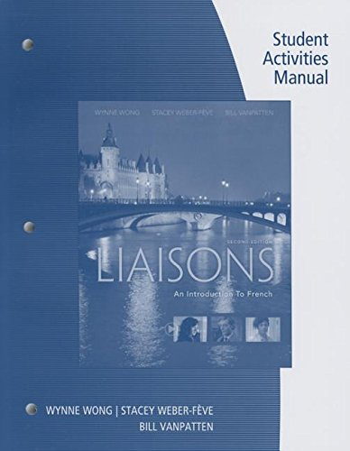 Liaisons An Introduction to French (with SAM and ILrn(tm) Printed Access Card) 2nd 2017 9781305635081 Front Cover