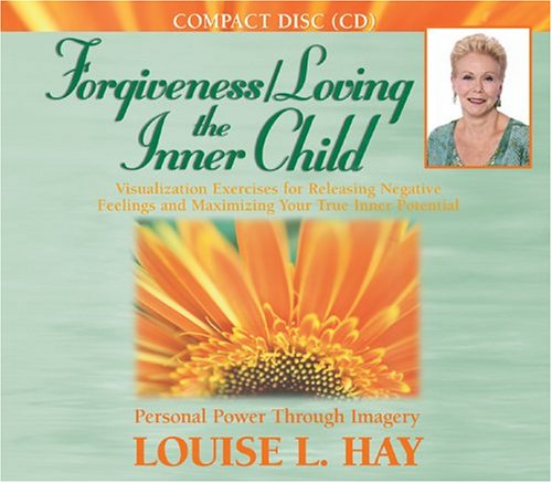 Forgiveness - Loving the Inner Child  Unabridged 9781401904081 Front Cover