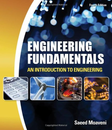 Engineering Fundamentals An Introduction to Engineering 4th 2011 9781439062081 Front Cover