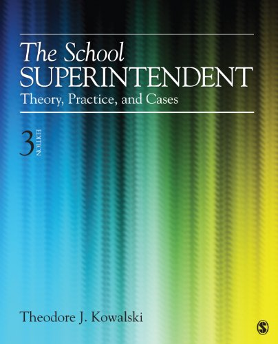 School Superintendent Theory, Practice, and Cases 3rd 2013 edition cover