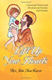 Lift up Your Hearts Communal Prayers and Devotions for Parishes and Families N/A 9781490379081 Front Cover