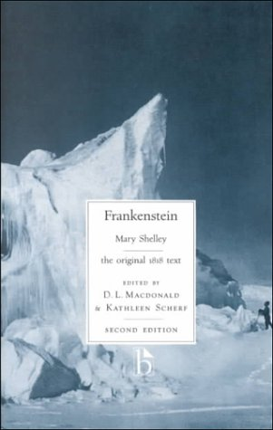 Frankenstein Or, the Modern Prometheus - The 1818 Text 2nd 1999 (Revised) 9781551113081 Front Cover