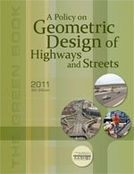 Policy on Geometric Design of Highways and Streets 2011  6th 2011 edition cover