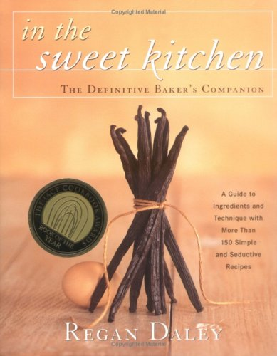 In the Sweet Kitchen The Definitive Baker's Companion  2001 edition cover