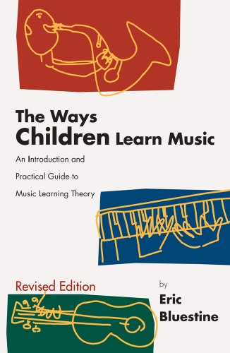 Ways Children Learn Music An Introduction and Practical Guide to Music Learning Theory  2000 edition cover