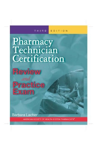 Pharmacy Technician Certification  3rd 2011 edition cover