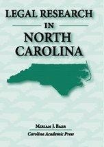 Legal Research in North Carolina   2006 edition cover