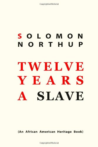 Twelve Years a Slave:   2011 edition cover