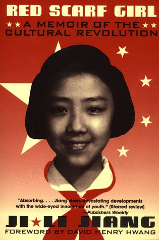 Red Scarf Girl A Memoir of the Cultural Revolution  1997 9780064462082 Front Cover