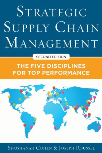 Strategic Supply Chain Management: The Five Core Disciplines for Top Performance  2013 edition cover