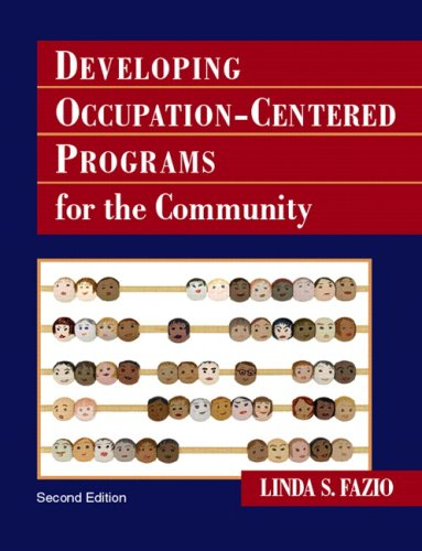 Developing Occupation-Centered Programs for the Community  2nd 2008 edition cover