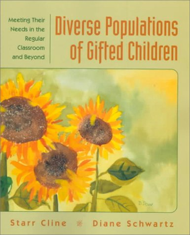 Diverse Populations of Gifted Children Meeting Their Needs in the Regular Classroom and Beyond  1999 edition cover
