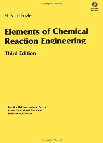 Elements of Chemical Reaction Engineering  3rd 1999 edition cover