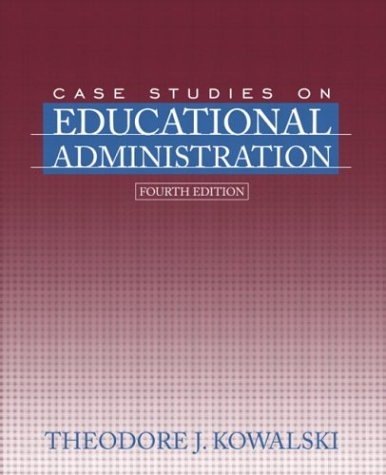 Case Studies on Educational Administration  4th 2005 (Revised) edition cover