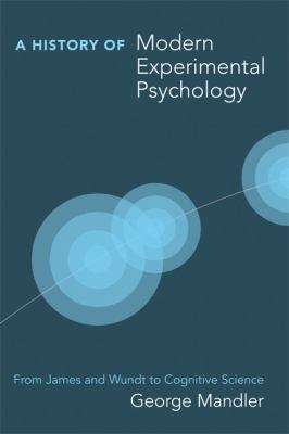 History of Modern Experimental Psychology From James and Wundt to Cognitive Science  2011 edition cover