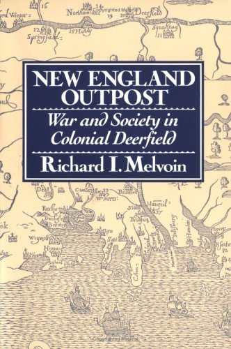 New England Outpost War and Society in Colonial Frontier Deerfield N/A edition cover