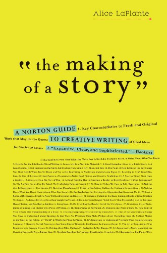 Making of a Story A Norton Guide to Creative Writing  2010 9780393337082 Front Cover