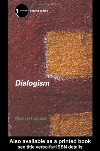 Dialogism Bakhtin and His World 2nd 2002 (Revised) edition cover