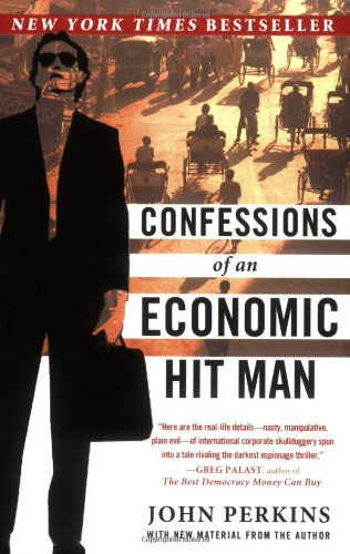 Confessions of an Economic Hit Man  N/A 9780452287082 Front Cover