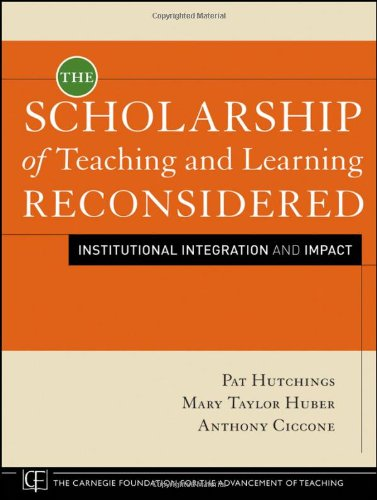 Scholarship of Teaching and Learning Reconsidered Institutional Integration and Impact  2011 edition cover
