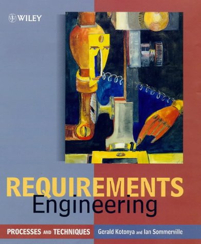 Requirements Engineering Processes and Techniques  1998 9780471972082 Front Cover