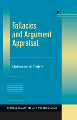Fallacies and Argument Appraisal   2007 9780521842082 Front Cover