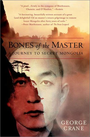 Bones of the Master A Journey to Secret Mongolia Reprint 9780553379082 Front Cover