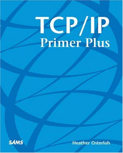 TCP/IP Primer Plus   2002 9780672322082 Front Cover