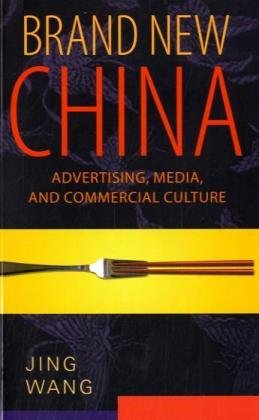 Brand New China Advertising, Media, and Commercial Culture  2008 edition cover