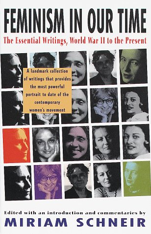Feminism in Our Time The Essential Writings, World War II to the Present  1994 edition cover