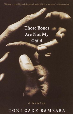 Those Bones Are Not My Child A Novel N/A edition cover
