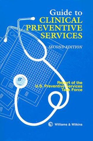 Guide to Clinical Preventive Services Report of the U. S. Preventive Services Task Force 2nd 1996 (Revised) 9780683085082 Front Cover
