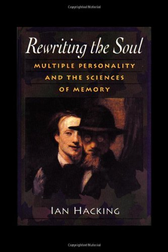 Rewriting the Soul Multiple Personality and the Sciences of Memory  1995 edition cover