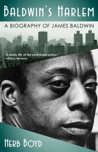Baldwin's Harlem A Biography of James Baldwin N/A 9780743293082 Front Cover