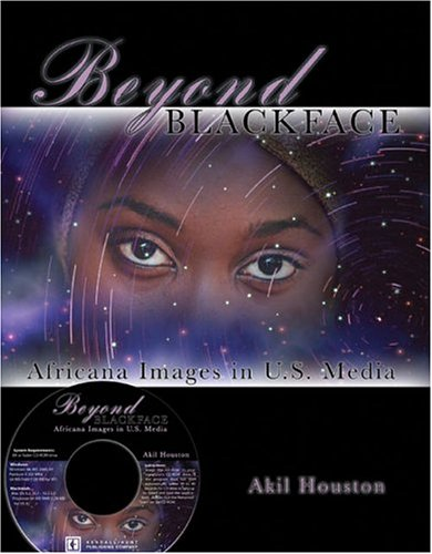 Beyond Blackface : Africana Images in Us Media W/cd  2005 (Revised) 9780757517082 Front Cover