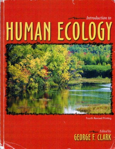 Introduction to Human Ecology  2008 (Revised) 9780757559082 Front Cover