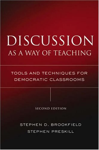 Discussion As a Way of Teaching Tools and Techniques for Democratic Classrooms 2nd 2005 (Revised) edition cover