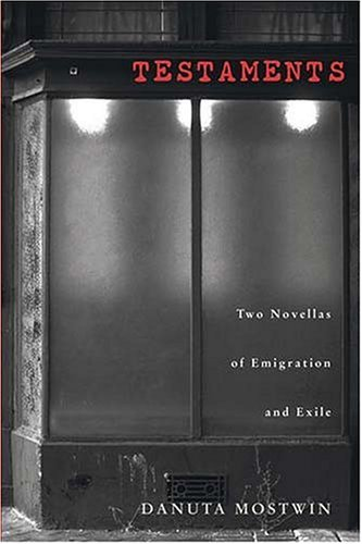 Testaments Two Novellas of Emigration and Exile  2005 edition cover
