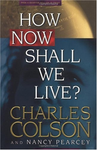 How Now Shall We Live?   1999 edition cover